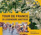 Bild: Buchcover Richard Abraham: Tour de France - 20 legendäre Anstiege