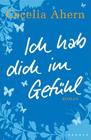 Bild: Buchcover Cecelia Ahern, Ich hab dich im Gefühl