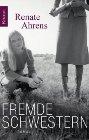 Bild: Buchcover Renate Ahrens, Fremde Schwestern