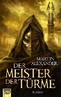 Bild: Buchcover Martin Alexander, Der Meister der Türme
