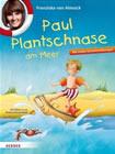 Bild: Buchcover Franziska van Almsick, Paul Plantschnase am Meer. Mit ersten Schwimmübungen