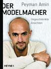 Bild: Buchcover Peyman Amin, Der Modelmacher. Ungeschminkte Ansichten