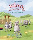 Bild: Buchcover Karen Christine Angermayer, Wilma und das kleine Mäh. 20 Fünf-Minuten-Geschichten