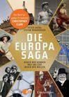 Bild: Buchcover Peter Arens, Stefan Brauburger, Die Europasaga