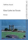 Bild: Buchcover Sabrina Ascari, Eine Liebe im Tessin.