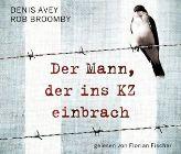 Bild: Buchcover Denis Avey und Rob Broomby, Der Mann, der ins KZ einbrach
