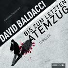 Bild: Cover David Baldacci, Bis zum letzten Atemzug