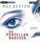 Bild: Buchcover Max Bentow, Das Porzellanmädchen