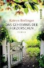 Bild: Buchcover Katryn Berlinger, Das Geheimnis der Herzkirschen