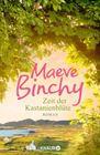 Bild: Buchcover Maeve Binchy, Zeit der Kastanienblüte