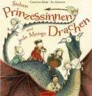 Bild: Buchcover Christina Björk, Sieben Prinzessinnen und jede Menge Drachen.