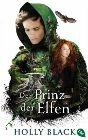 Bild: Buchcover Holly Black, Der Prinz der Elfen