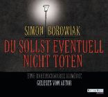 Bild: Cover Simon Borowiak, Du sollst eventuell nicht töten. Eine rabenschwarze Komödie