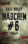 Bild: Buchcover Kate Brady, Mädchen Nr. 6