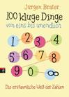 Bild: Buchcover Jürgen Brater, 100 kluge Dinge von eins bis unendlich. Die erstaunliche Welt der Zahlen