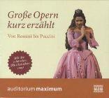 Bild: Cover Richard Braun, Große Opern kurz erzählt - Von Rossini bis Puccini