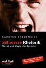 Bild: Buchcover Karsten Bredemeier, Schwarze Rhetorik. Macht und Magie der Sprache