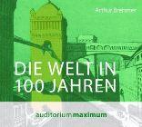Bild: Cover Arthur Brehmer, Die Welt in 100 Jahren