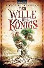 Bild: Buchcover Royce Buckingham, Der Wille des Königs