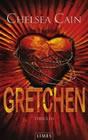 Bild: Buchcover Chelsea Cain, Gretchen. Thriller