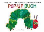 Bild: Buchcover Eric Carle, Die kleine Raupe Nimmersatt. Pop-up Buch