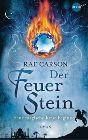 Bild: Buchcover Rae Carson, Der Feuerstein