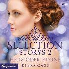 Bild: Buchcover Kiera Cass, Selection Storys - Herz oder Krone