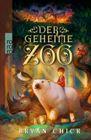 Bild: Buchcover Bryan Chick, Der geheime Zoo