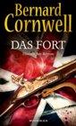 Bild: Buchcover Bernard Cornwell, Das Fort. Historischer Roman