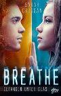 Bild: Buchcover Sarah Crossan, Breathe - Gefangene unter Glas