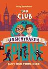 Bild: Buchcover Gitty Daneshvari, Der Club der unsichtbaren Spione jagt den Virus-Dieb