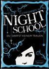 Bild: Buchcover C.J. Daugherty, Night School - Du darfst keinem trauen