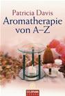 Bild: Buchcover Patricia Davis, Aromatherapie von A - Z