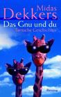 Bild: Buchcover Midas Dekkers, Das Gnu und du