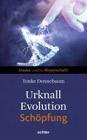 Bild: Buchcover Tonke Dennebaum, Urknall, Evolution, Schöpfung