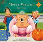 Bild: Cover Kate DiCamillo, Mercy Watson Superstar