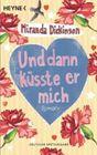 Bild: Buchcover Miranda Dickinson, Und dann küsste er mich