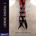 Bild: Cover Lieneke Dijkzeul, Vor dem Regen kommt der Tod