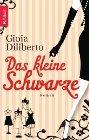 Bild: Buchcover Gioia Diliberto, Das kleine Schwarze