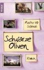 Bild: Buchcover Martha Tod Dudman, Schwarze Oliven