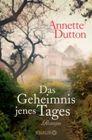 Bild: Buchcover Annette Dutton, Das Geheimnis jenes Tages