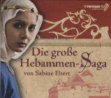 Bild: Cover Sabine Ebert, Die große Hebammen-Saga