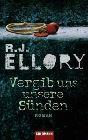 Bild: Buchcover R.J. Ellory, Vergib uns unsere Sünden. Thriller