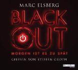 Bild: Cover Marc Elsberg, Blackout - Morgen ist es zu spät