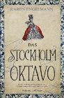 Bild: Buchcover Karen Engelmann, Das Stockholm Oktavo