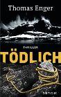Bild: Buchcover Thomas Enger, Tödlich