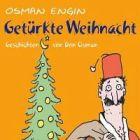 Bild: Cover Osman Engin, Getürkte Weihnacht