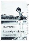 Bild: Buchcover Rudy Ernst, Lümmelgeschichten. Ungeschminkt