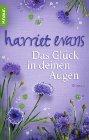 Bild: Buchcover Harriet Evans, Das Glück in deinen Augen