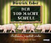 Bild: Buchcover Dietrich Faber, Der Tod macht Schule. Bröhmann ermittelt wieder